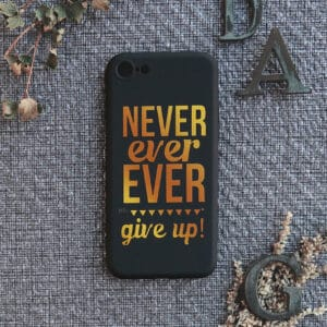 iPhone 7/8/SE 2020 bagside silikone, Never ever give up!