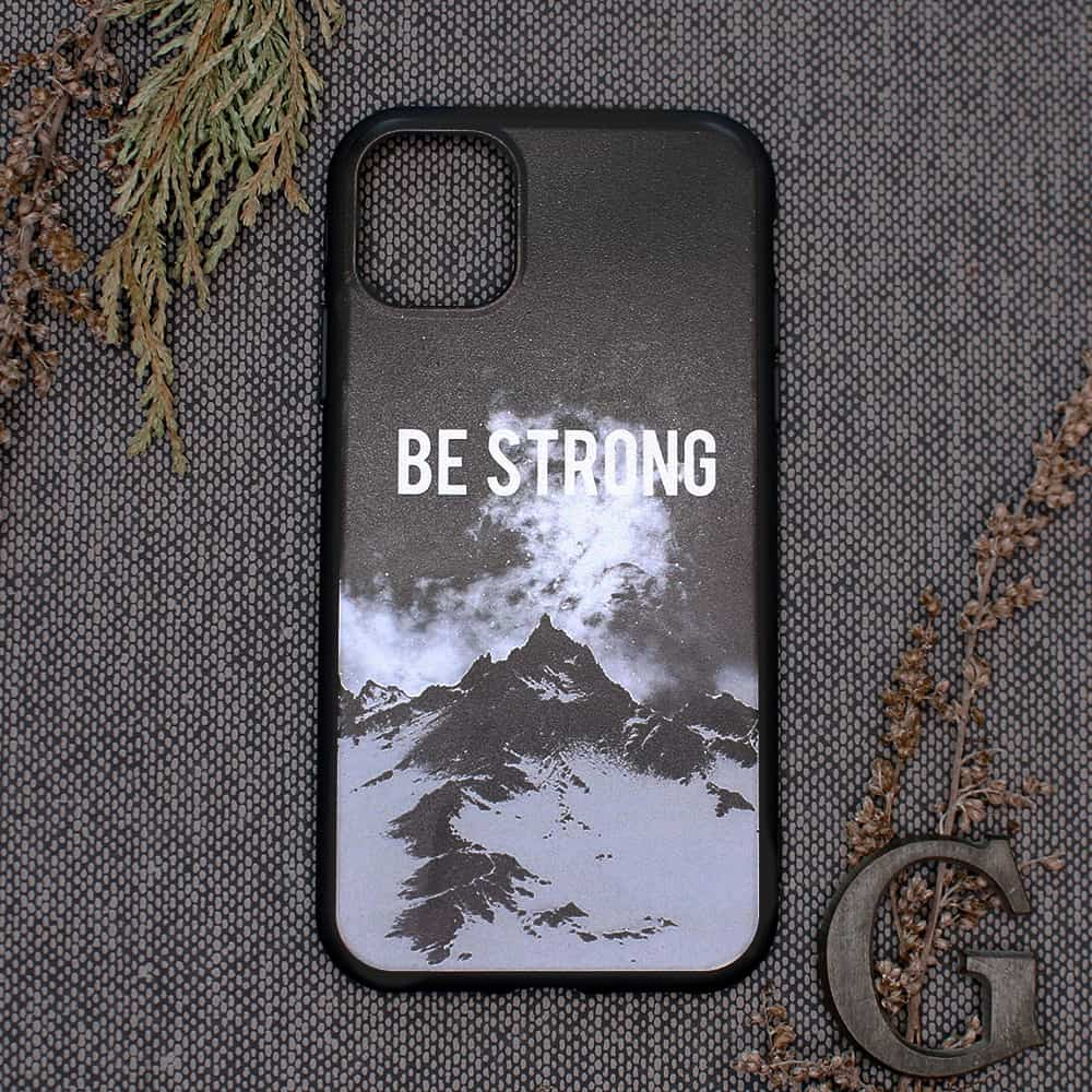 iPhone 11 Pro Max bagside , Be strong